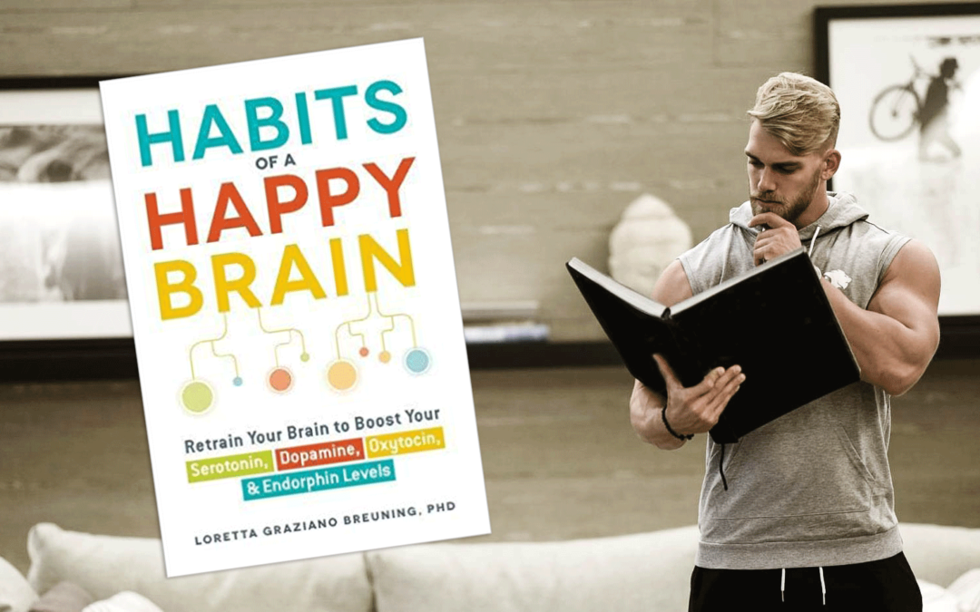 """Habits for a Happy Brain"" – Review"